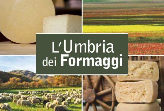 L'Umbria dei formaggi