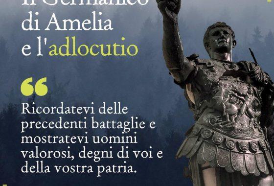 Bimillenario Germanico - Amelia - Germanico Cesare a un passo dall'impero