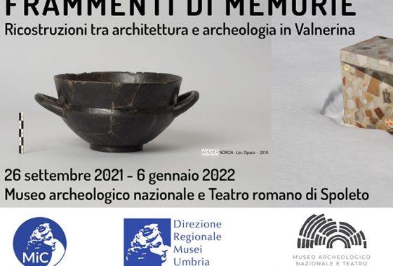 Frammenti di memorie. Ricostruzioni tra architettura e archeologia in Valnerina