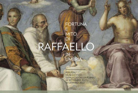 Fortuna e Mito di Raffaello in Umbria